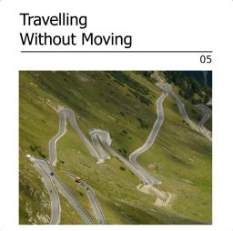 Travelling Without Moving 05