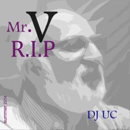 R.I.P. Mr.V