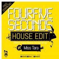 FourFiveSeconds Rihanna, Kanye West & Paul McCartney vs Miss Tara ElectroHouse