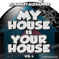 My House Is Your House vol 4