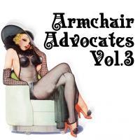 Armchair Advocates Vol.3