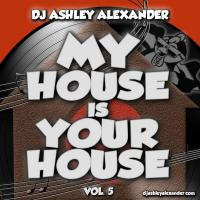 My House Is Your House Vol. 5
