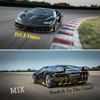 Push It To The Limit Mix - Part 2