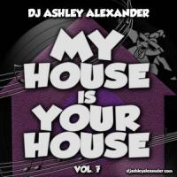 My House Is Your House Vol 7