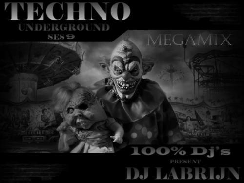 Dj Labrijn - Techno Underground ses 9