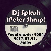 Vocal house classics 2004 @ MR2 2017.07.27