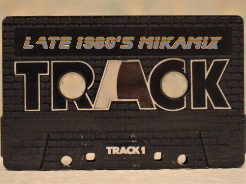 Late 1980's MikaMix (Original tape recording)