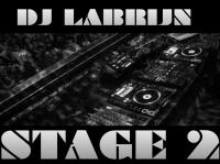 Dj Labrijn - Stage 2
