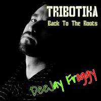 TRIBOTIKA Back To The Roots #1