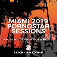 PornoStar Sessions Miami 19 [Beach Club Edition]