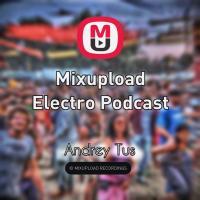 Mixupload Electro Podcast #47