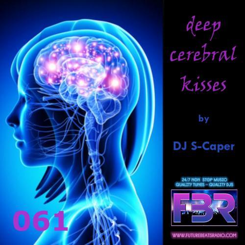 Deep Cerebral Kisses FBR show 061 2019-05-09