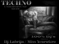 Dj Labrijn and Miss Yenrugro  -  Techno Underground ses 19